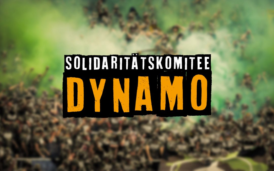 Hier ist das Solidaritätskomitee Dynamo